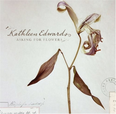 Kathleen Edwards - Asking for Flowers - Zoe/Rounder