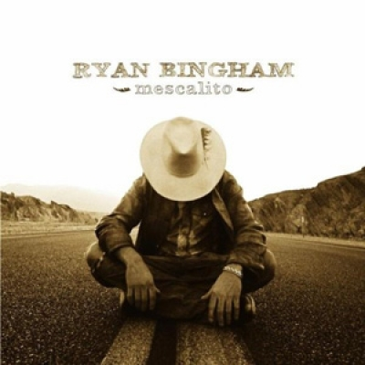 Ryan Bingham - Mescalito - Lost Highway