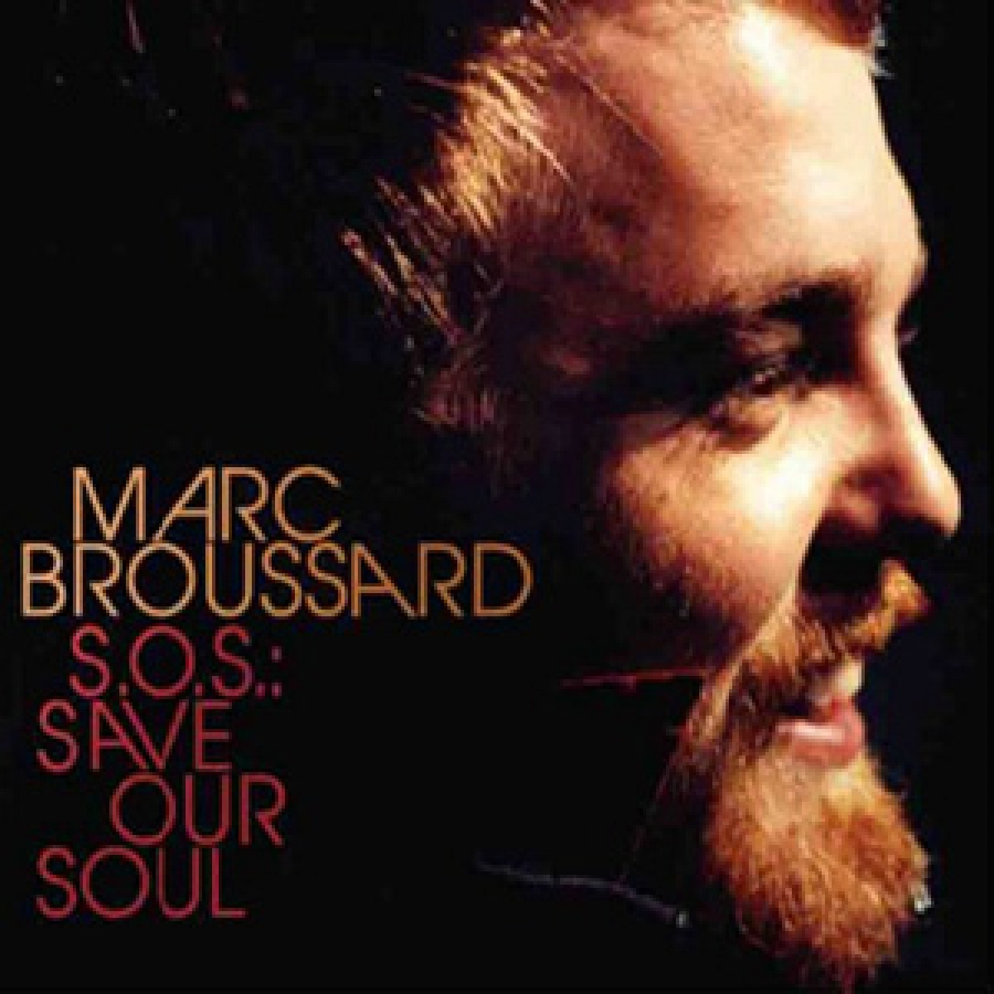 Marc Broussard - S.O.S.: Save Our Soul - Vanguard