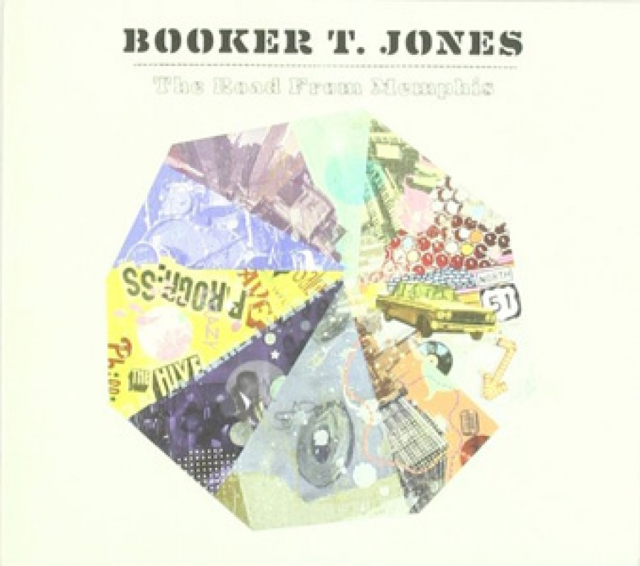 Booker T. Jones - The Road From Memphis - Anti
