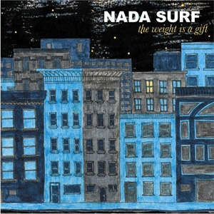 Nada Surf - The Weight Is A Gift - Barsuk Records