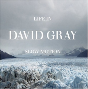 David Gray - Life In Slow Motion - ATO Records