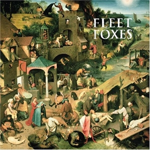 Fleet Foxes - Fleet Foxes - Sub Pop