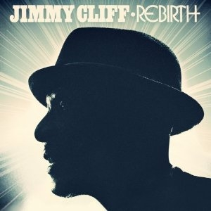 Jimmy Cliff - Rebirth - Sunpower/Universal