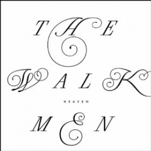 The Walkmen - Heaven - Fat Possum