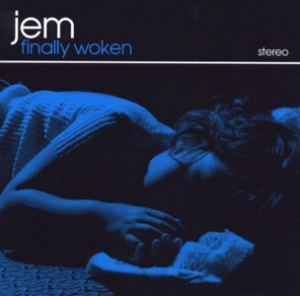 Jem - Finally Woken - ATO