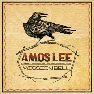 Amos Lee - Mission Bell - Blue Note