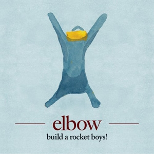 Elbow - Build A Rocket Boys! - Downtown/Cooperative Music
