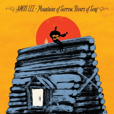 Amos Lee - Mountains of Sorrow, Rivers on Song