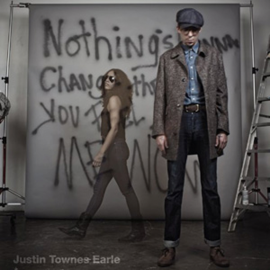 Justin Townes Earle - Nothing's Gonna change the Way You Feel About Me Now - Bloodshot