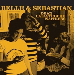 Belle & Sebastian - Dear Catastrophe Waitress - Sanctuary Records