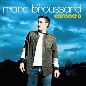 Marc Broussard - Carencro - Island Records