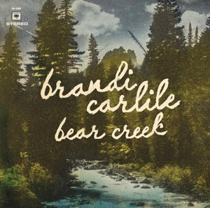 Brandi Carlile - Bear Creek - Columbia
