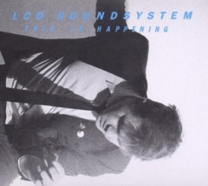 LCD Soundsystem - This Is Happening - DFA/Virgin