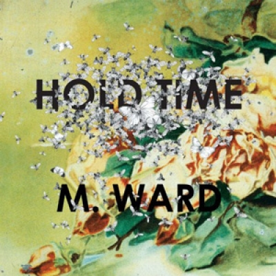 M. Ward - Hold Time - Merge