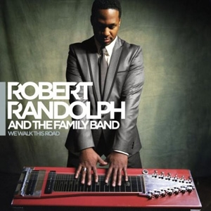 Robert Randolph - We Walk This Road - Warner Bros.