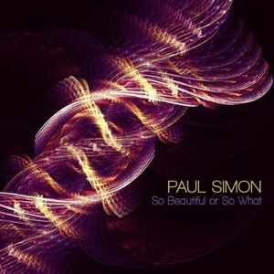 Paul Simon - So Beautiful or So What - Hear Music / Concord Music Group
