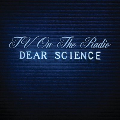 TV on the Radio - Dear Science - DGC/Interscope