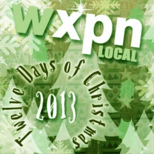 2013 XPN Local 12 days of Christmas