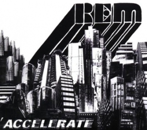 R.E.M. - Accelerate - Warner Brothers