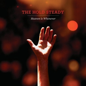 The Hold Steady - Heaven Is Whenever - Vagrant