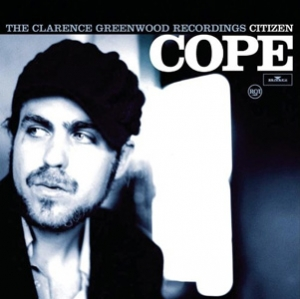 Citizen Cope - The Clarence Greenwood Recordings - RCA