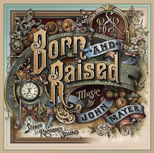 John Mayer - Born and Raised - Columbia