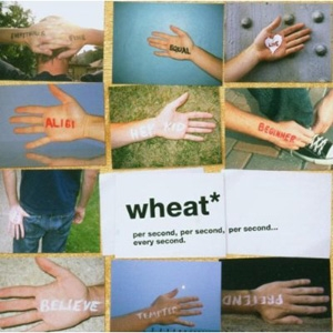 Wheat - Per Second, Per Second, Per Second - Sony/Aware Records