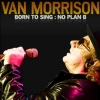 Van Morrison - Born to Sing: No Plan B - Blue Note