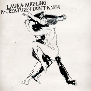 Laura Marling - A Creature I Don't Know - Ribbon Music