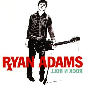 Ryan Adams - Rock N' Roll - Columbia