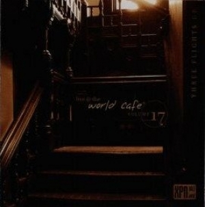 Various Artists - Live at the World Cafe Three Flights Up - World  Cafe