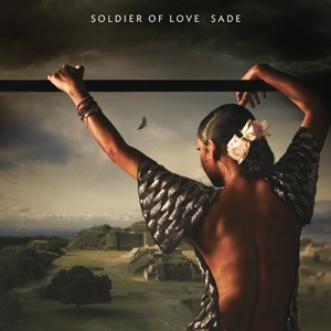 Sade - Soldier Of Love - Epic
